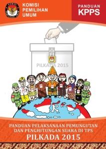 Buku Panduan KPPS Pilkada 2015